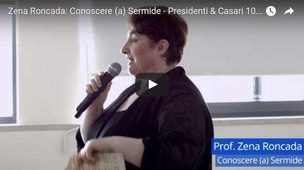 Zena Roncada - Conoscere (a) Sermide